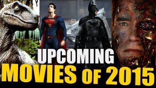 UPCOMING MOVIES OF 2015 (Batman VS Superman, Terminator 5