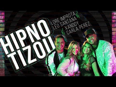 Hipnotizou - Harmonia Ft Leo Santana (Lore Improta e Carla Perez))
