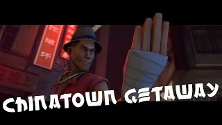 Team Fortress 2 - Chinatown Getaway