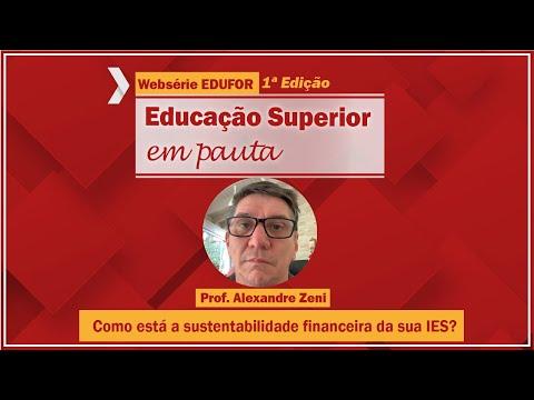 Como está a sustentabilidade financeira da sua IES? - Websérie EDUFOR - 1º edição