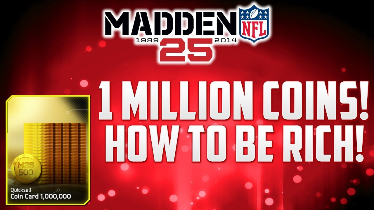 How to make 1 million coins in madden ultimate team quot mut 25