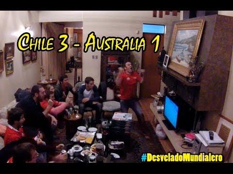 La Vida Del Desvelado - Chile 3 Australia 1 - Mundial Brasil 2014