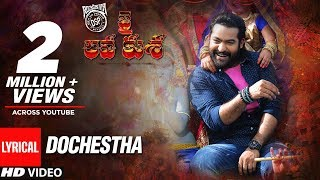 Dochestha-Full-Song-With-Lyrics---Jai-Lava-Kusa-Songs