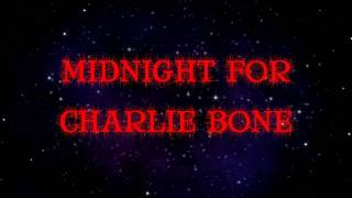 Midnight For Charlie Bone: Official Trailer (2013)