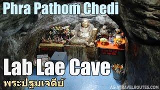 Lab Lae Cave in Phra Pathom Chedi