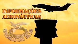 As principais atribuições do Especialista em informações aeronáuticas são de coletar, selecionar e compilar os dados necessários à atualização de publicações contendo informações aeronáuticas, além de preparar boletins de informações prévias e planos de voo.