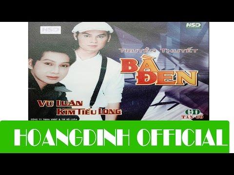 VU LUAN & LE THU THAO - TRUYEN ...[AUDIO/HOANGDINH OFFICIAL] | Album TAN CO TRUYEN THUYET BA DEN