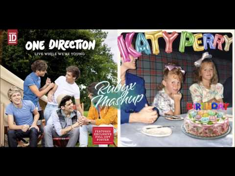 One Direction vs. Katy Perry - Live While We're Young vs. Birthday (Mashup)