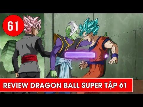 Review Dragon Ball Super - Bảy viên ngọc rồng siêu cấp tập 61: Tham vọng của Zamasu