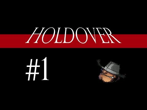 HOLDOVER Part 1 - The Six Million Dollar Loli