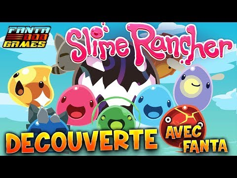 SLIME RANCHER - DECOUVERTE - Gameplay avec TheFantasio974 PC FR 1080p60