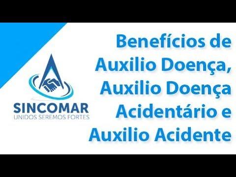 Benefícios de Auxilio Doença, Auxilio Doença Acidentário e Auxilio Acidente