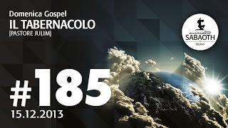 15 Dicembre 2013 -  Il Tabernacolo -  Pastore Julim Barbosa