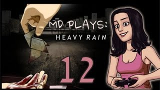 MD Plays Heavy Rain: Look Dumb? Got It. (12)