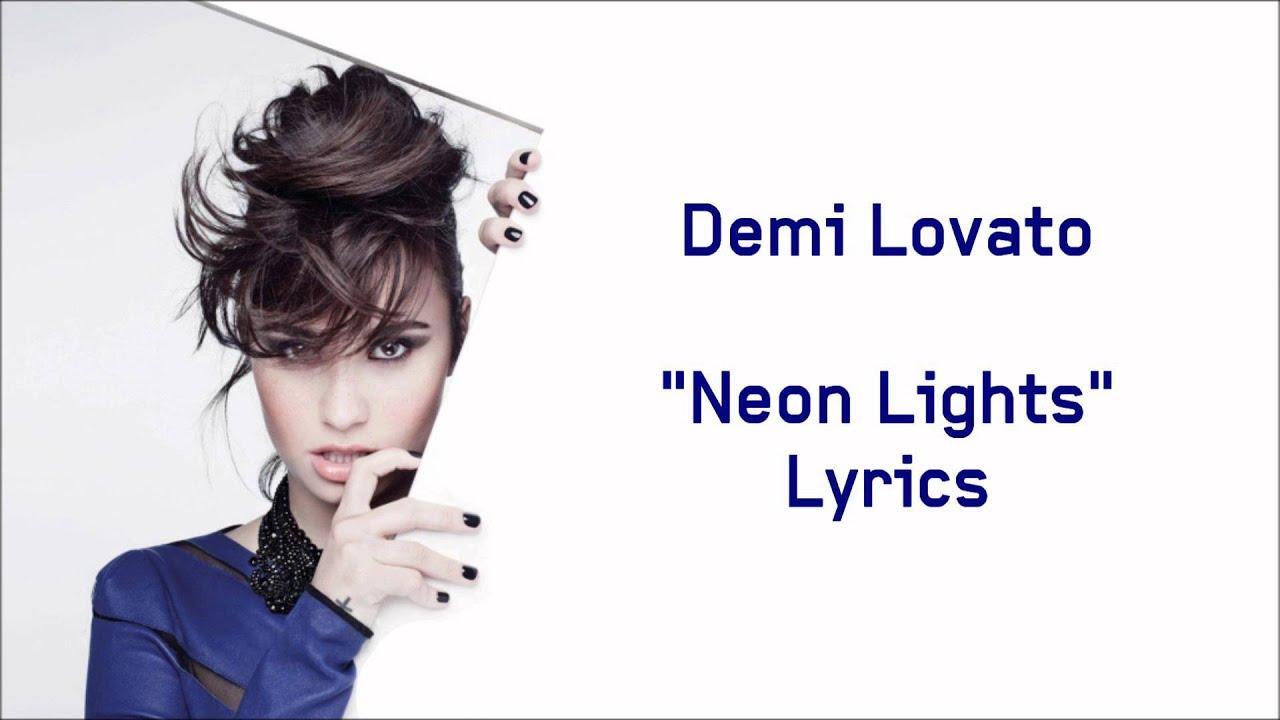 Demi Lovato Neon Lights Lyrics Youtube