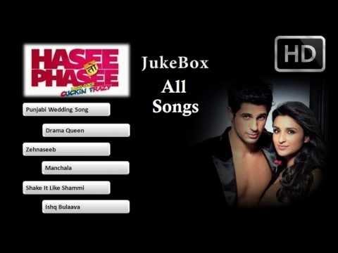 Hasee Toh Phasee - 2014 | Jukebox | All Songs | Sidharth Malhotra | Parineeti Chopra | Official