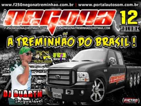 F-250 Negona Treminhão Vol. 12 - DJ Duarth (Cd Completo)