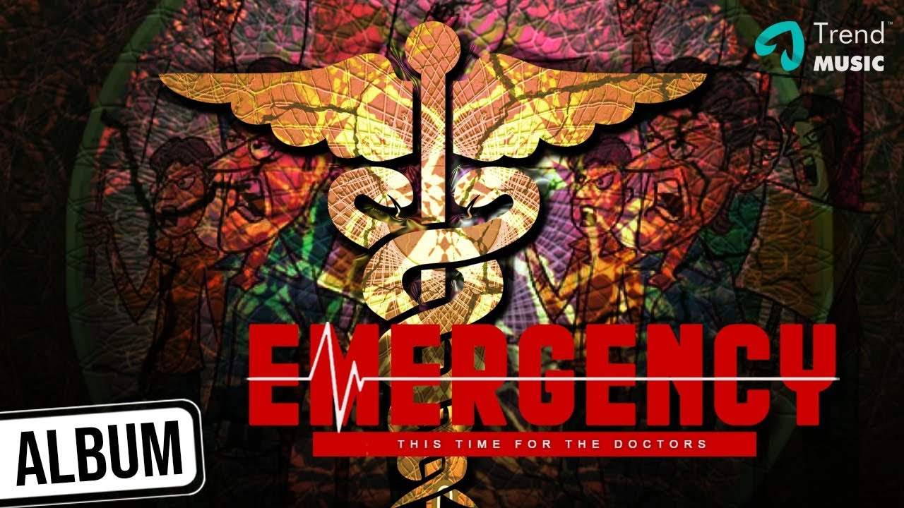 Emergency - The Doctors Anthem Tufan Ho Hindi Song | Al Rufian | Sunitha Sarathy | Trend Music