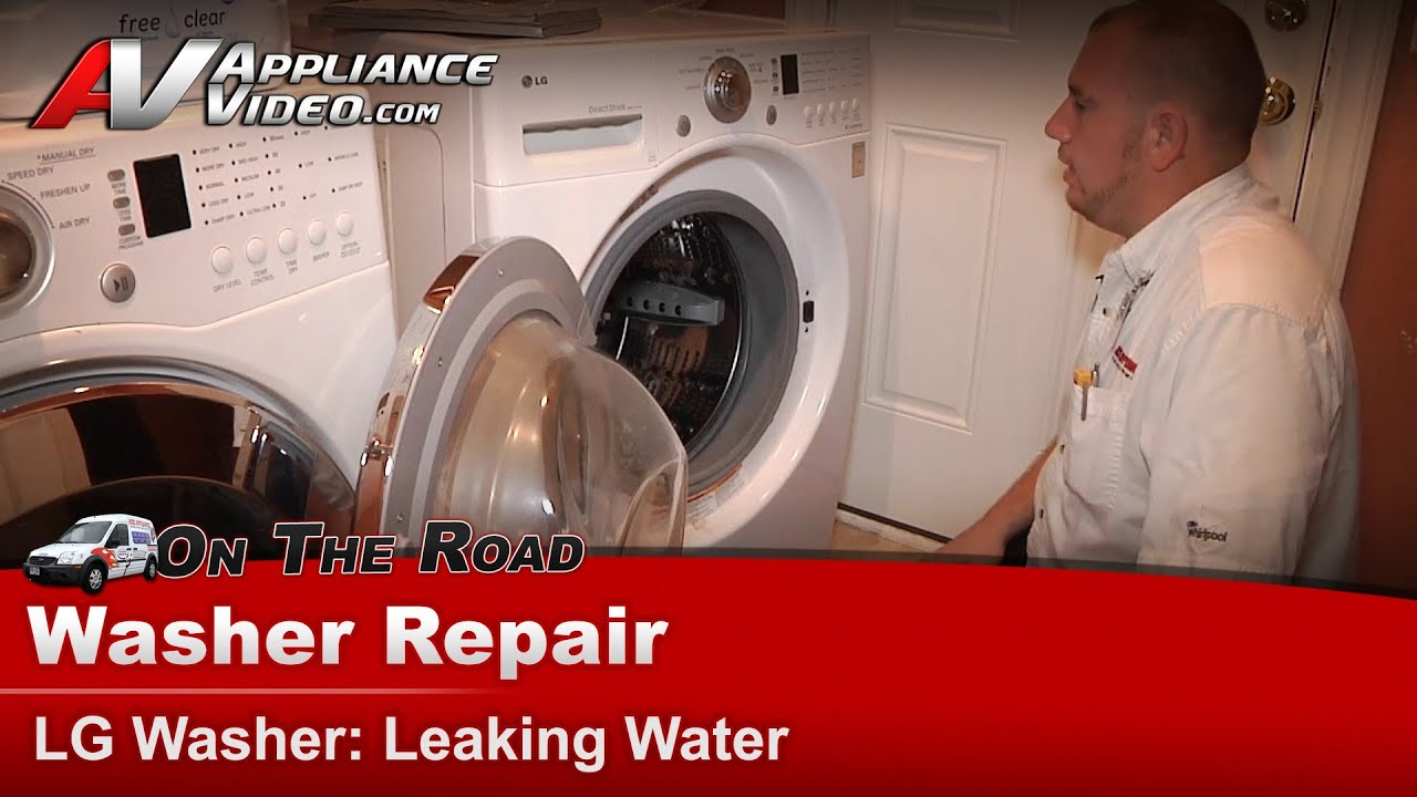 Lg Washer Repair Amp Diagnostic Leaking Water From Front