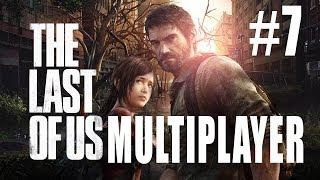 Last of Us Multiplayer, We're bad... I think we'll just quit.