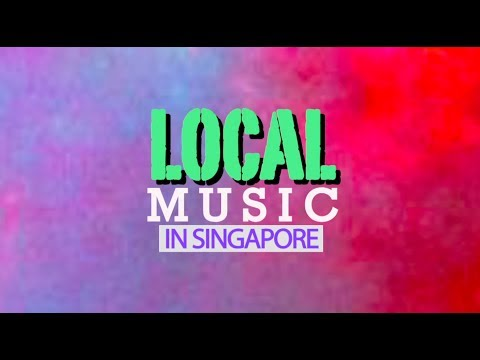 Local Music in Singapore