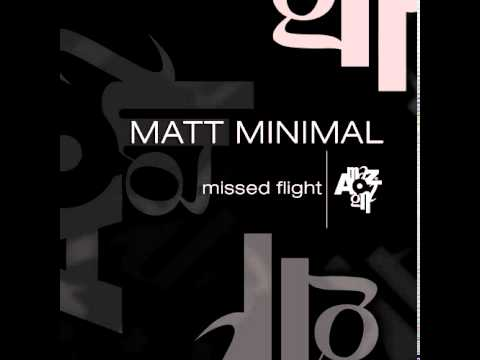 Matt Minimal - Before The Flight  (Original Mix)