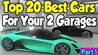 "GTA 5 Online ""TOP 20 CARS"" FOR MY 2 GARAGES! (Part 1"