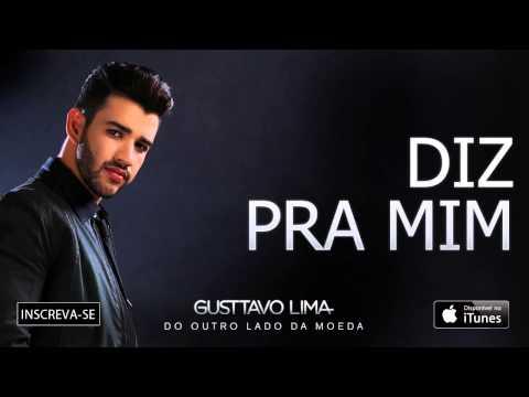 Gusttavo Lima - Diz Pra Mim - (Áudio Oficial)