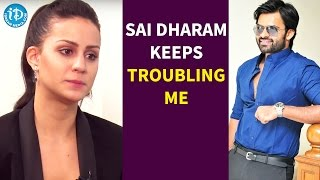 Sai Dharam Tej Keeps Troubling Me - Larissa Bonesi..
