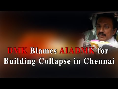 DMK blames AIADMK for building collapse in chennai - RedPix24x7