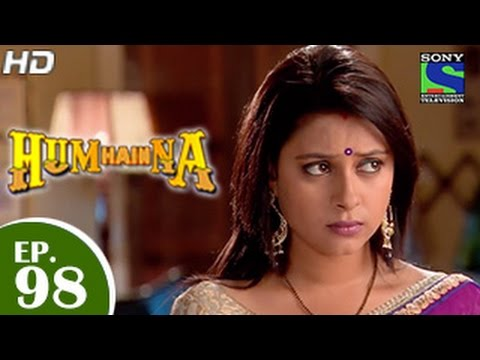 Hum Hai Na - हम है न - Episode 98 - 28th January 2015