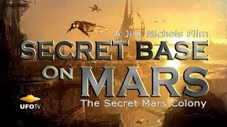 UFOTV® Presents THE SECRET MARS COLONY