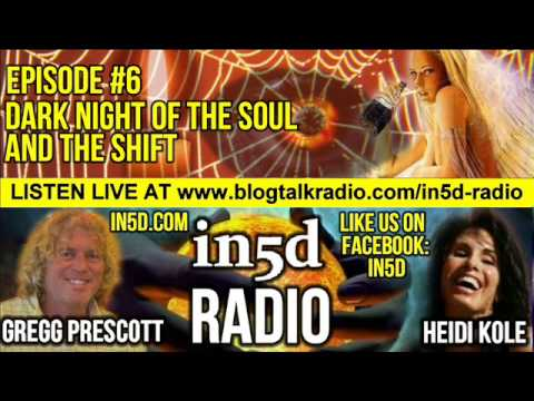 in5d radio - The Dark Night of the Soul and The Shift Ep. #6   in5d.com