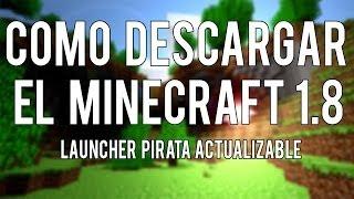 Como Descargar Minecraft 1.7.5 O 1.8 Pirata (Launcher