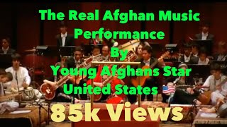 THE REAL AFGHAN MUSIC PERFORMANCE BY YOUNG