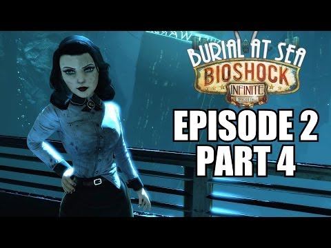 Bioshock Infinite: Burial At Sea Episode 2 Walkthrough Part 4 - Gameplay Review Playthrough