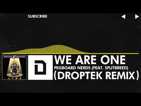 Electro   Pegboard Nerds   We Are One feat Splitbreed Droptek Remix