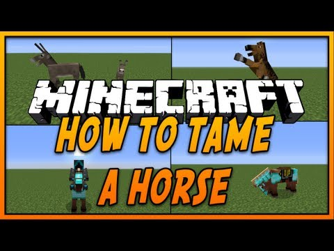 How to Tame & Ride a Horse in Minecraft (Minecraft 1.7.4) (2014) - [HD]
