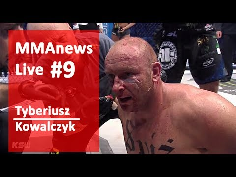 MMAnews Live #9 – Tyberiusz Kowalczyk po KSW 39, na żywo o 20:00