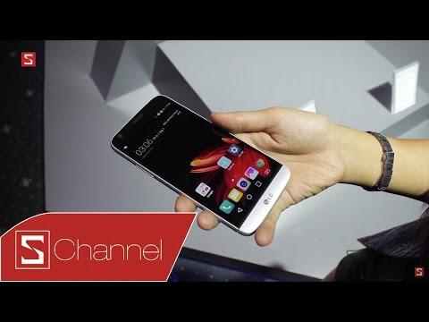 Schannel - Trên tay LG G5 tại Việt Nam: Snapdragon 652, RAM 3GB, 2 SIM, giá dưới 13 triệu