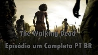 The Walking DeadEpisodio 1- Completo PT-BR(Game)