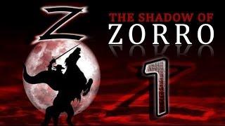 The Shadow Of Zorro (PS2, PC) Walkthrough Part 1