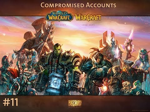 World of Warcraft #11: Compromised accounts