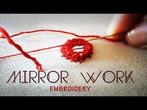 Mirror work : Indian Embroidery tutorial