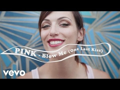 P!nk - Blow Me (One Last Kiss)[Official Lyric Video]