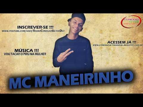MC MANEIRINHO - VOU TACAR O PIRU NA MULHER DOS ALEMÃO [ LANÇAMENTO 2014 ]
