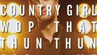 Country Girl (Wop That Thun Thun MASHUP) [Luke Bryan X