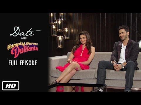 Date with Humpty & Dulhania | Full Episode | Karan Johar, Alia Bhatt, Varun Dhawan