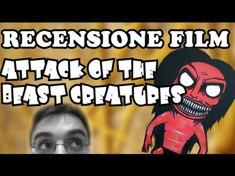 RECENSIONE FILM - Attack of the beast creatures