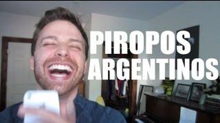 """""""Piropos"""" Argentinos Leido Por Un Yanqui"""